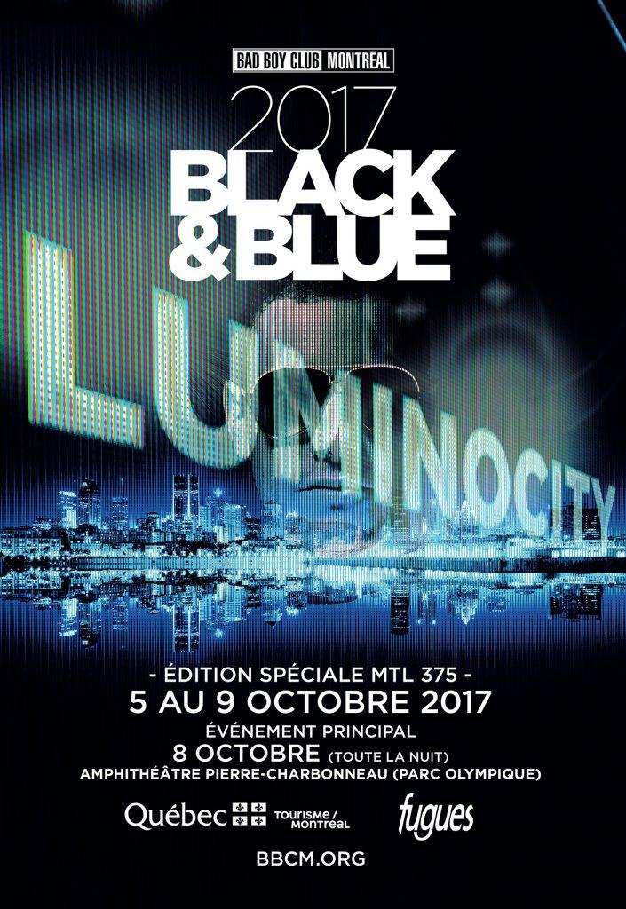 Black & Blue 2017 – LUMINOCITY: Édition spéciale Montréal 375!